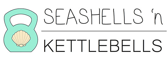 Seashells 'n Kettlebells - Lifestyle & Health Blog with Fit Island Girls!